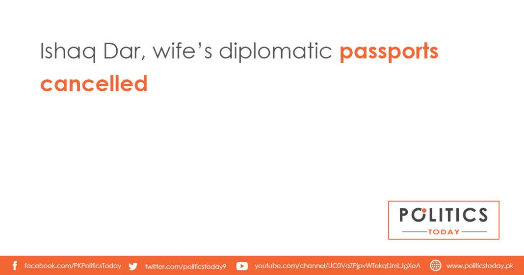 Ishaq Dar, wife's diplomatic passports cancelled