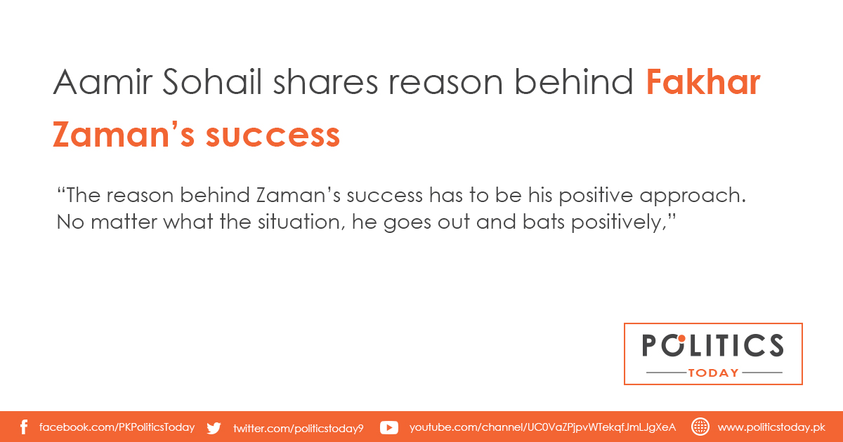 Aamir Sohail shares reason behind Fakhar Zaman's success