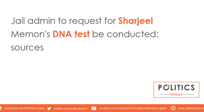 Jail admin to request for Sharjeel Memon's DNA test be conducted: sources