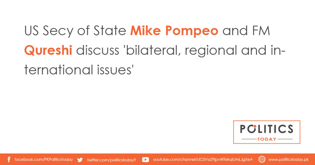 US Secy of State Mike Pompeo and FM Qureshi discuss 'bilateral, regional and international issues'