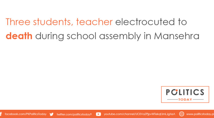 Three students, teacher electrocuted to death during school assembly in Mansehra