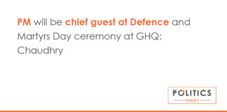 PM will be chief guest at Defence and Martyrs Day ceremony at GHQ: Chaudhry