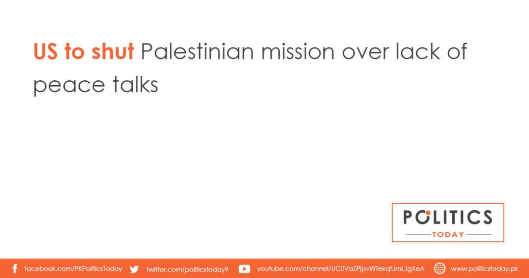 US to shut Palestinian mission over lack of peace talks