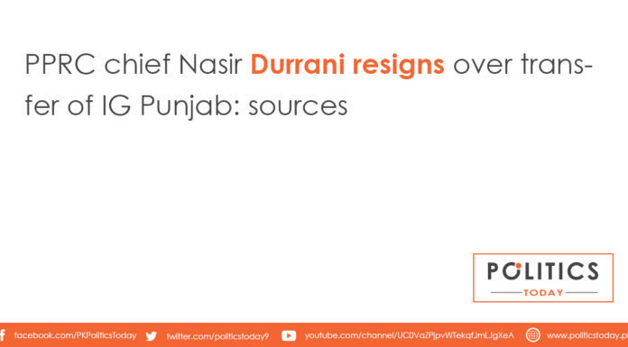 PPRC chief Nasir Durrani resigns over transfer of IG Punjab: sources