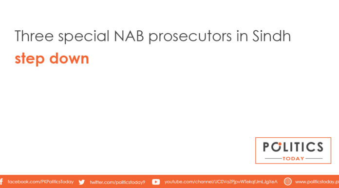 Three special NAB prosecutors in Sindh step down