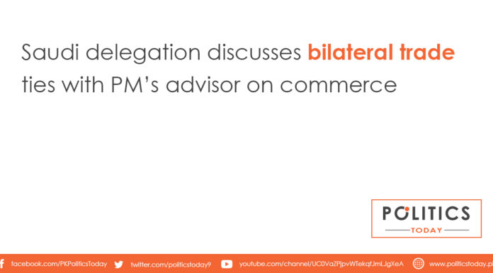 Saudi delegation discusses bilateral trade ties with PM's advisor on commerce