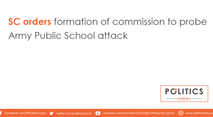 SC orders formation of commission to probe Army Public School attack